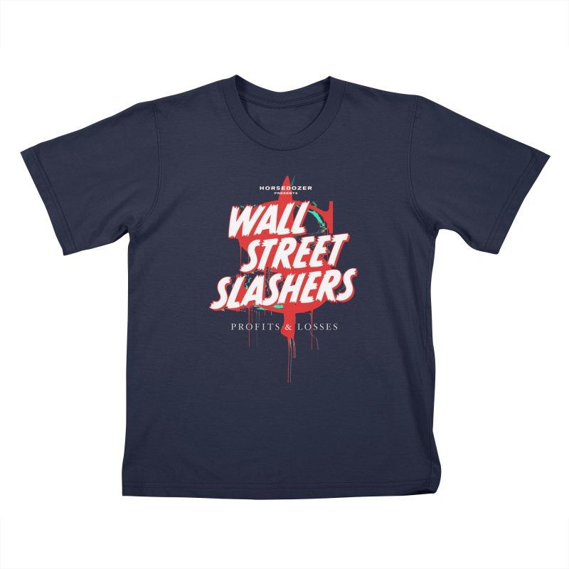 HORSEDOZER PRESENTS WALL STREET SLASHERS Kids T-Shirt by HORSEDOZER