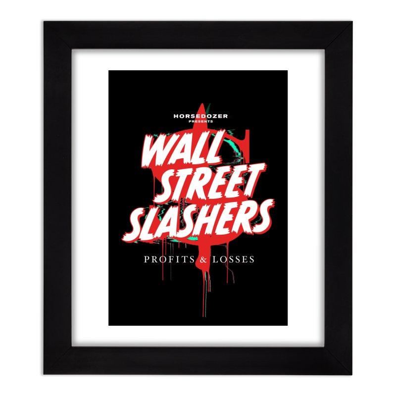 HORSEDOZER PRESENTS WALL STREET SLASHERS (SS/21) Home Framed Fine Art Print by HORSEDOZER