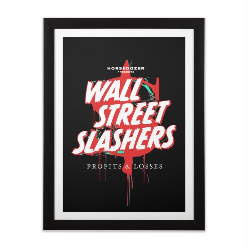 HORSEDOZER PRESENTS WALL STREET SLASHERS Home Framed Fine Art Print by HORSEDOZER