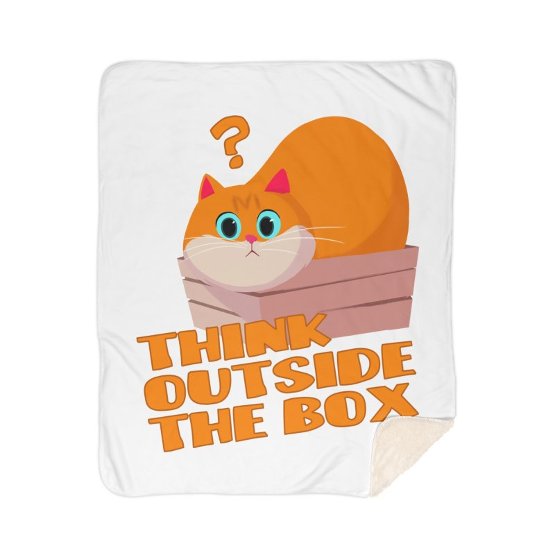 Think outside the Box? Home Sherpa Blanket Blanket by Hosico's Shop