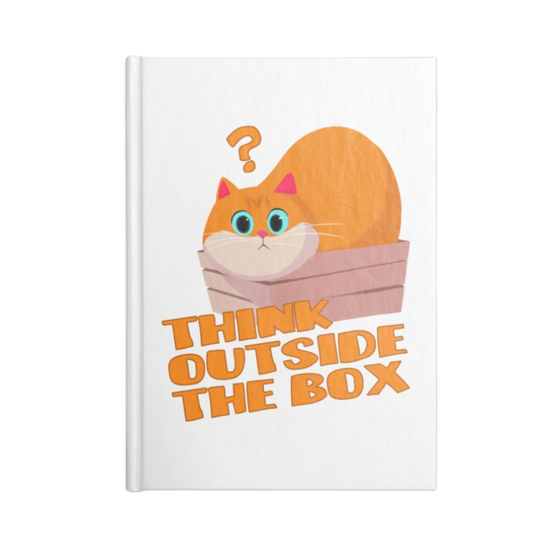 Think outside the Box? Accessories Lined Journal Notebook by Hosico's Shop