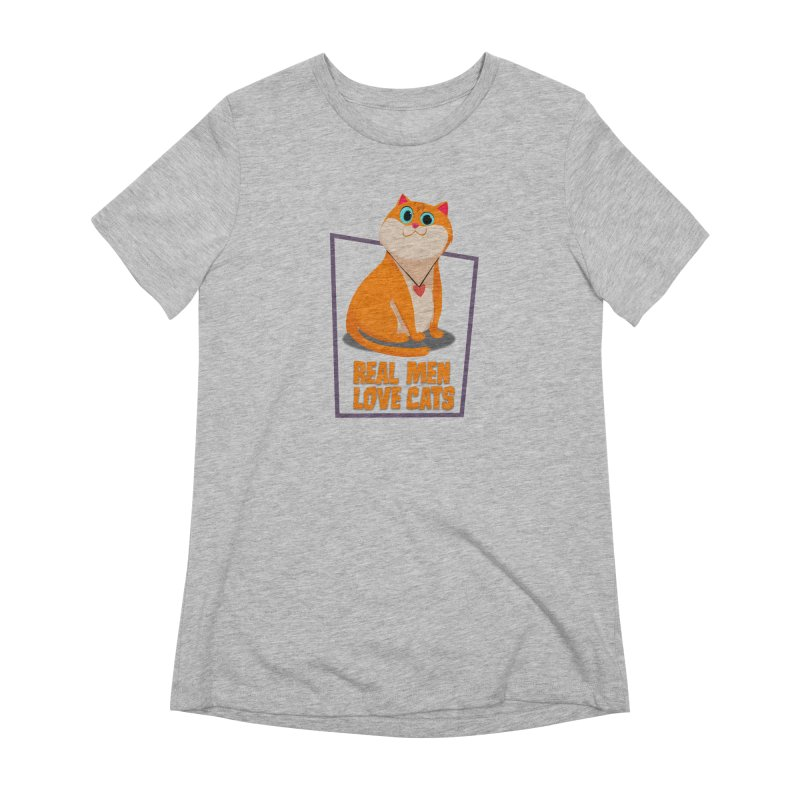 Real Men Love Cats Women's Extra Soft T-Shirt by Hosico's Shop