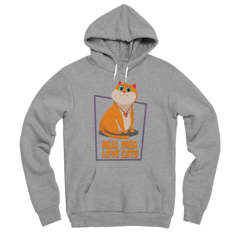 Real Men Love Cats Men's Sponge Fleece Pullover Hoody by Hosico's Shop