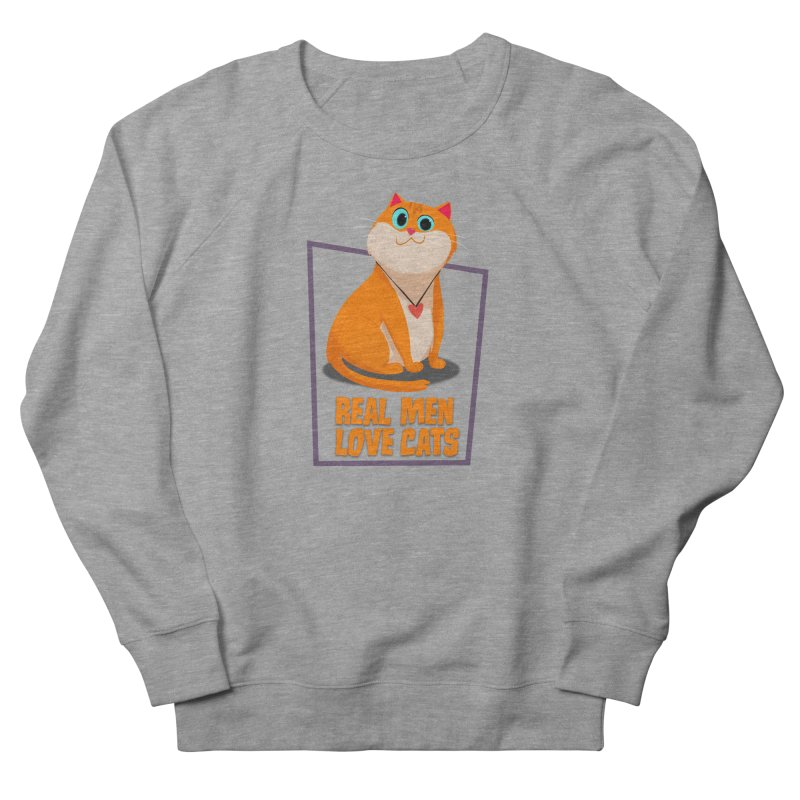 Real Men Love Cats Men's French Terry Sweatshirt by Hosico's Shop