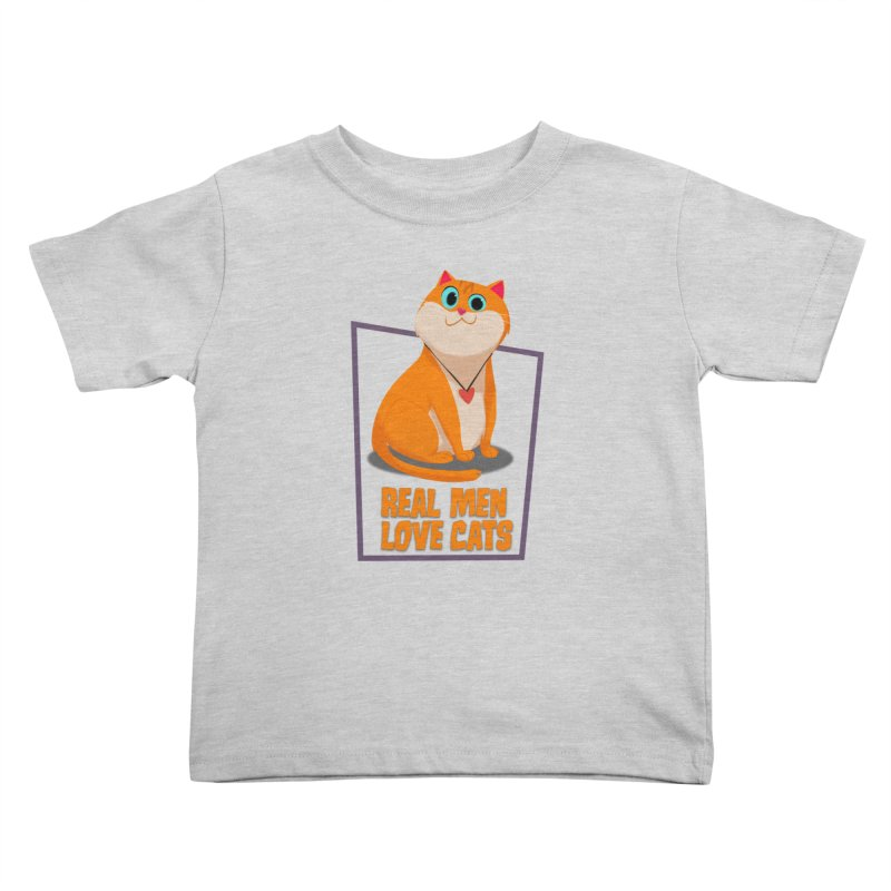 Real Men Love Cats Kids Toddler T-Shirt by Hosico's Shop