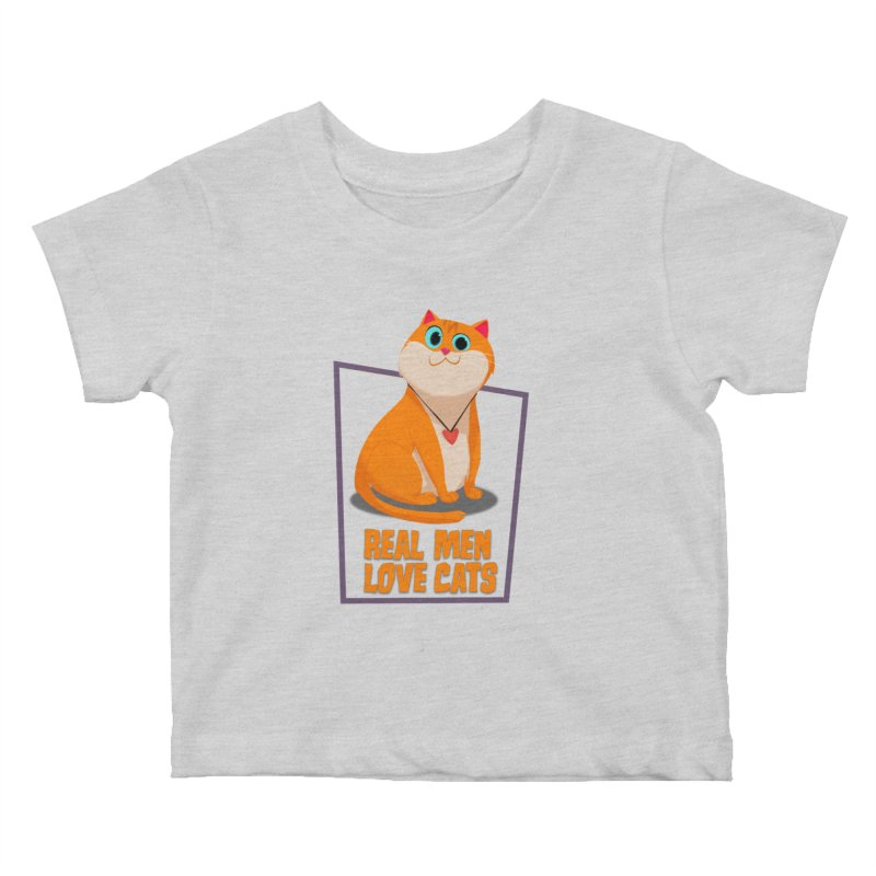 Real Men Love Cats Kids Baby T-Shirt by Hosico's Shop