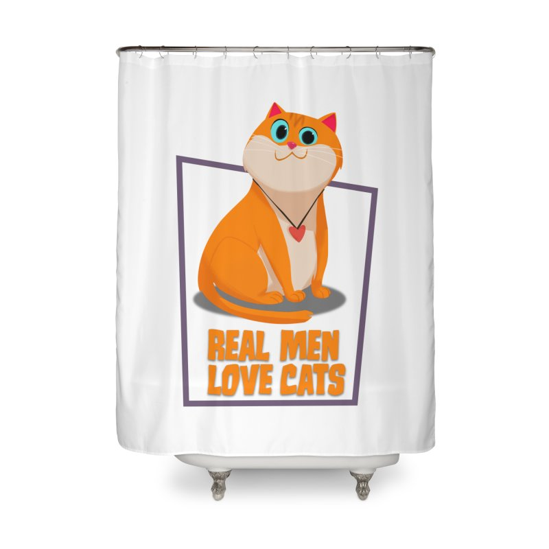 Real Men Love Cats Home Shower Curtain by Hosico's Shop