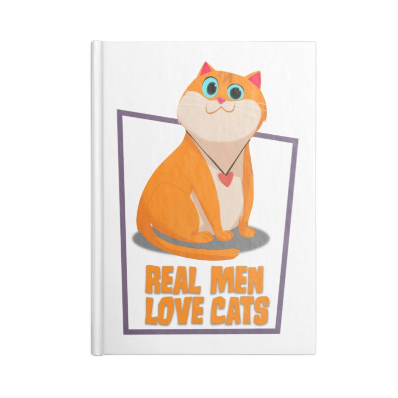 Real Men Love Cats Accessories Blank Journal Notebook by Hosico's Shop