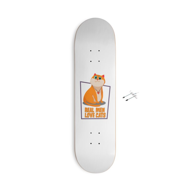 Real Men Love Cats Accessories With Hanging Hardware Skateboard by Hosico's Shop