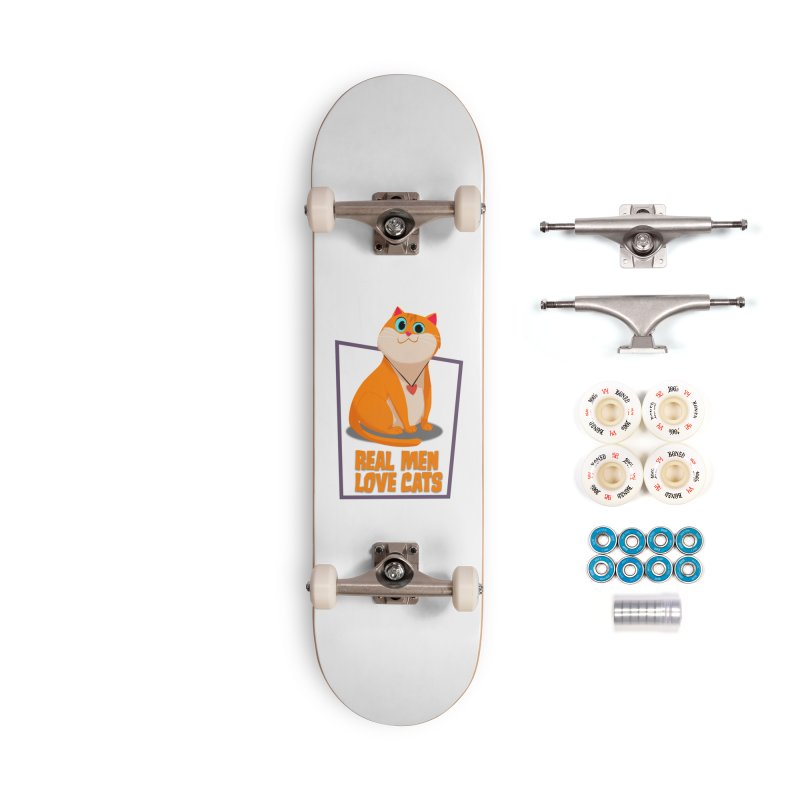 Real Men Love Cats Accessories Complete - Premium Skateboard by Hosico's Shop