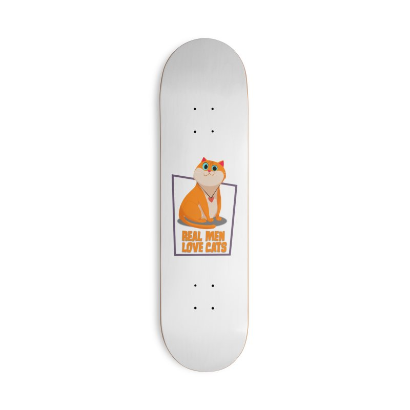 Real Men Love Cats Accessories Deck Only Skateboard by Hosico's Shop