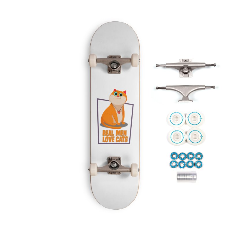 Real Men Love Cats Accessories Skateboard by Hosico's Shop