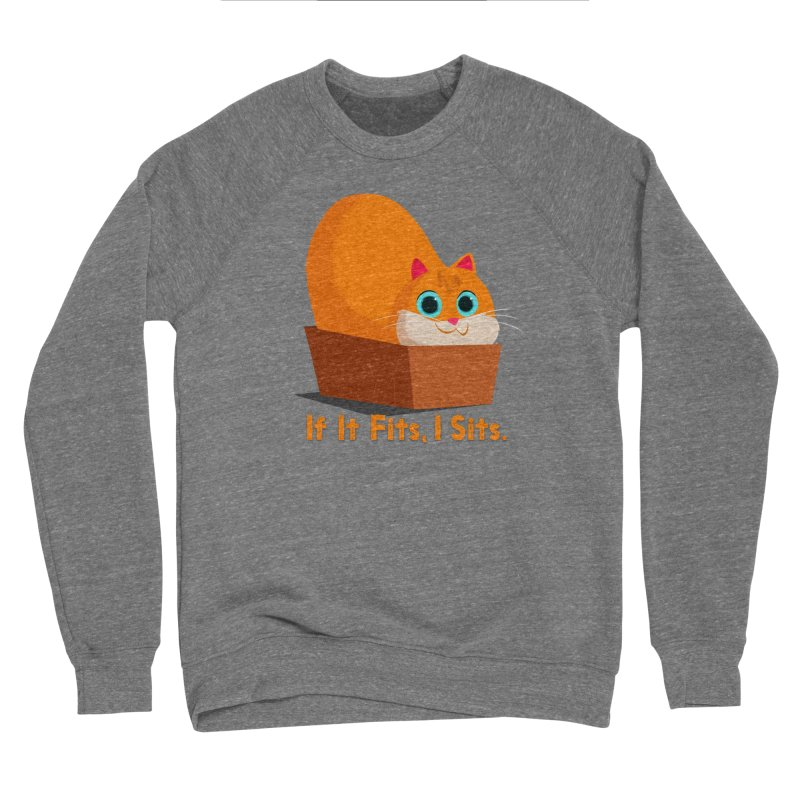 If it fits, i sits Women's Sponge Fleece Sweatshirt by Hosico's Shop