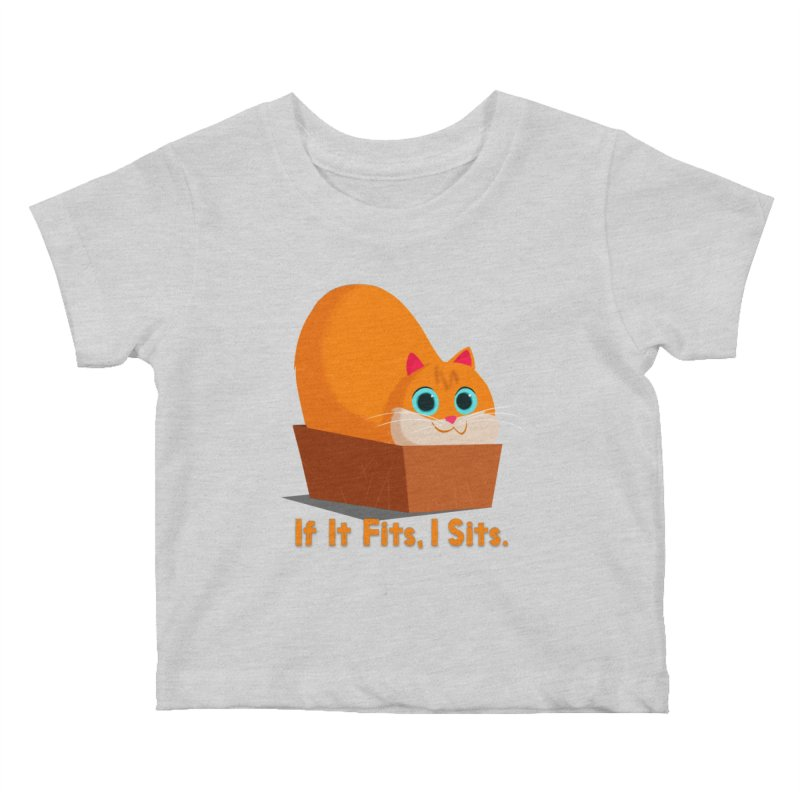 If it fits, i sits Kids Baby T-Shirt by Hosico's Shop