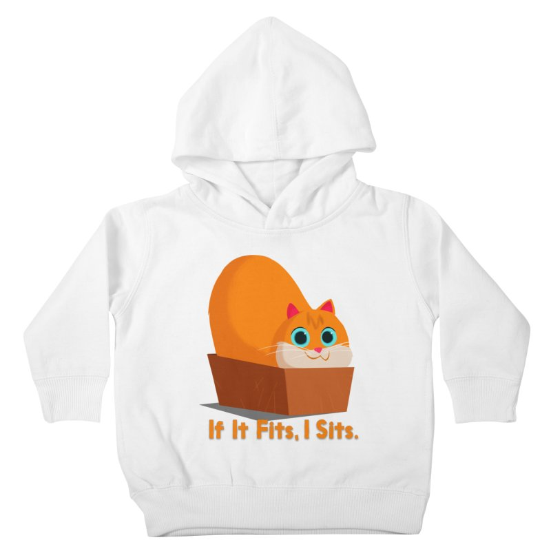 If it fits, i sits Kids Toddler Pullover Hoody by Hosico's Shop