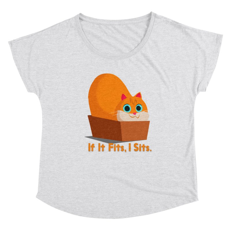 If it fits, i sits Women's Dolman Scoop Neck by Hosico's Shop