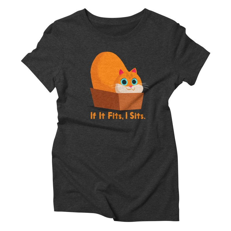 If it fits, i sits Women's Triblend T-Shirt by Hosico's Shop