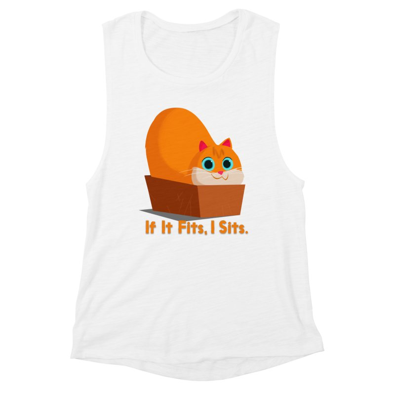 If it fits, i sits Women's Muscle Tank by Hosico's Shop