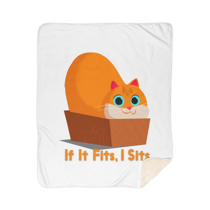 If it fits, i sits Home Blanket by Hosico's Shop