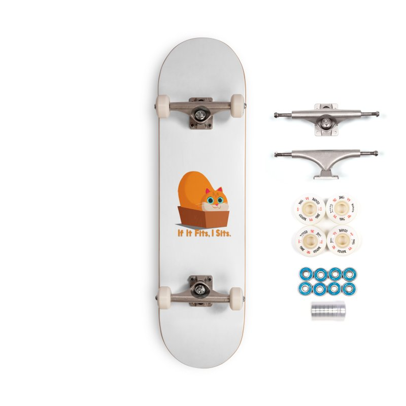 If it fits, i sits Accessories Complete - Premium Skateboard by Hosico's Shop