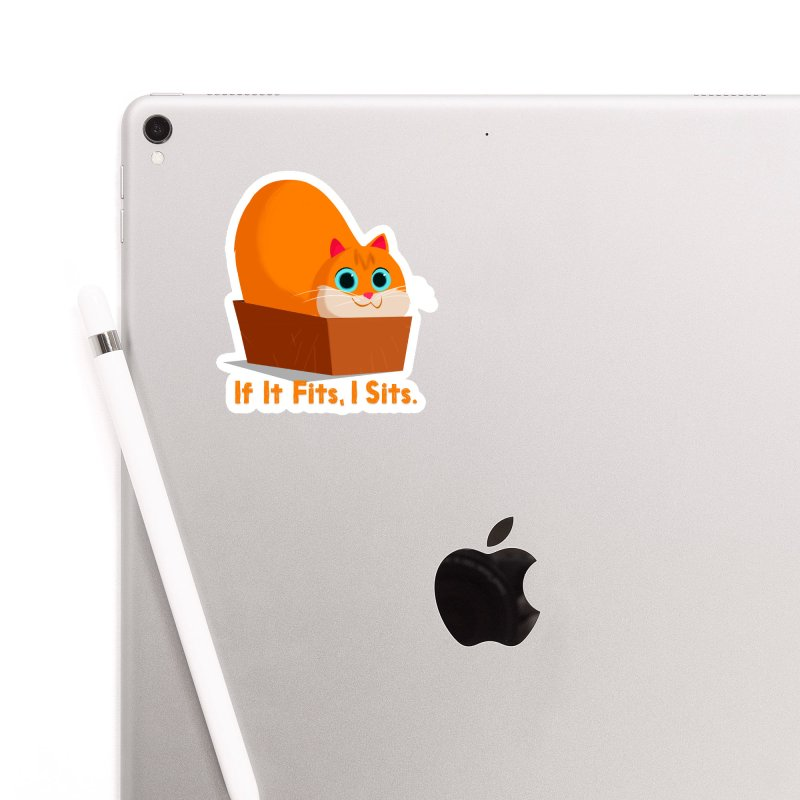 If it fits, i sits Accessories Sticker by Hosico's Shop