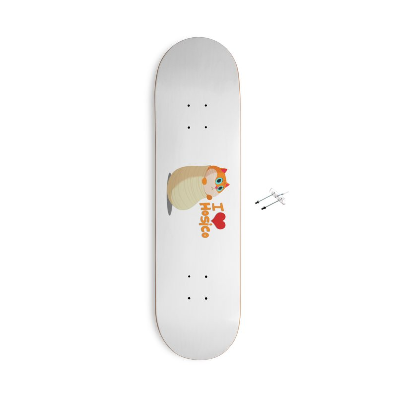 I Love Hosico Accessories With Hanging Hardware Skateboard by Hosico's Shop