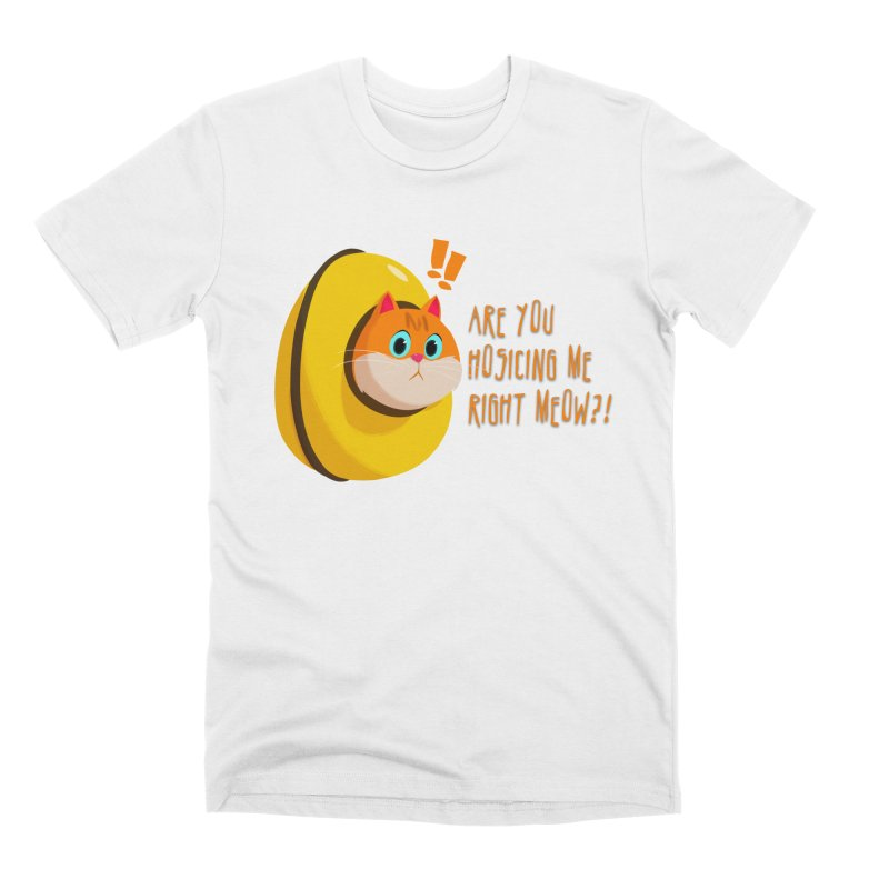 Are you Hosicing me right Meow?! Men's T-Shirt by Hosico's Shop