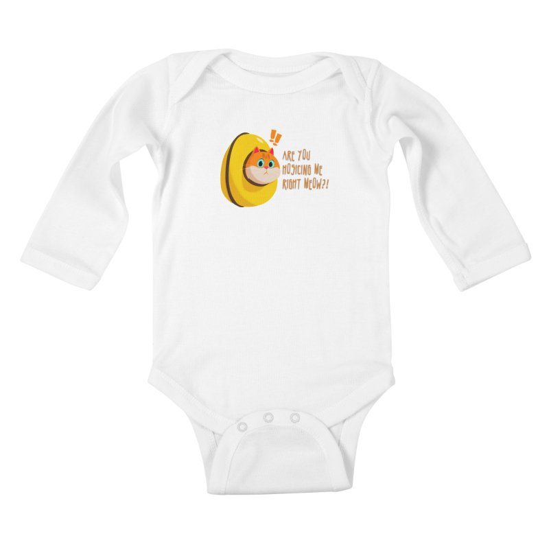 Are you Hosicing me right Meow?! Kids Baby Longsleeve Bodysuit by Hosico's Shop