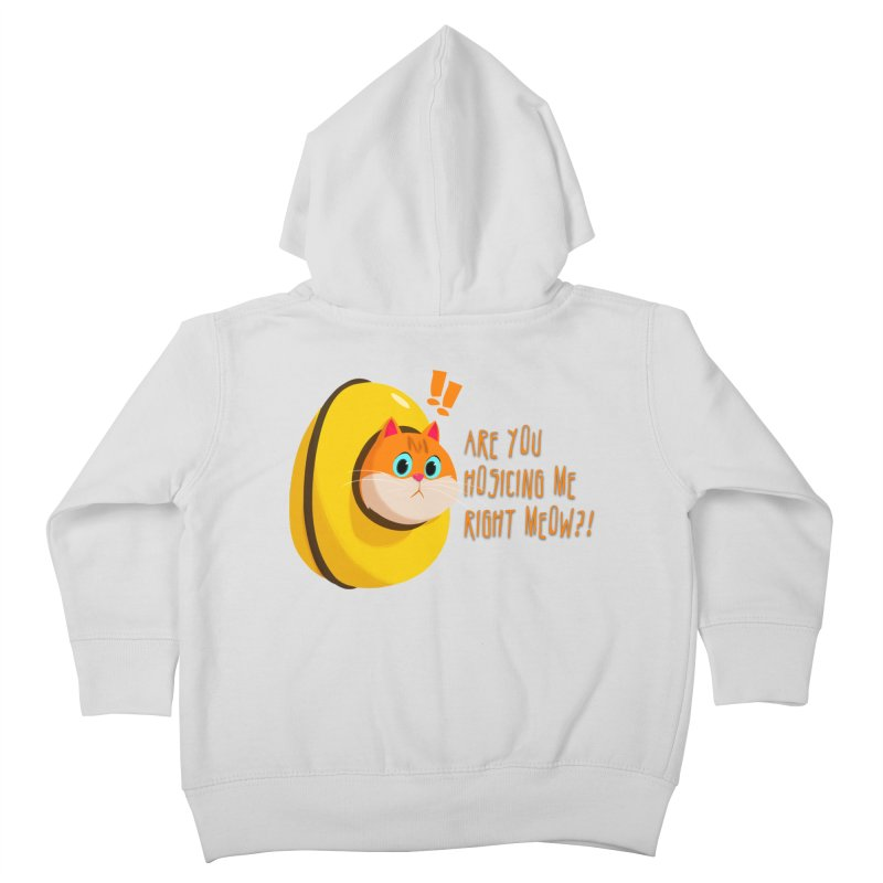 Are you Hosicing me right Meow?! Kids Toddler Zip-Up Hoody by Hosico's Shop