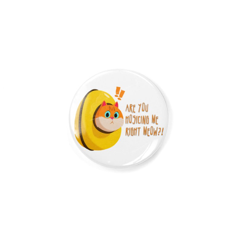 Are you Hosicing me right Meow?! Accessories Button by Hosico's Shop