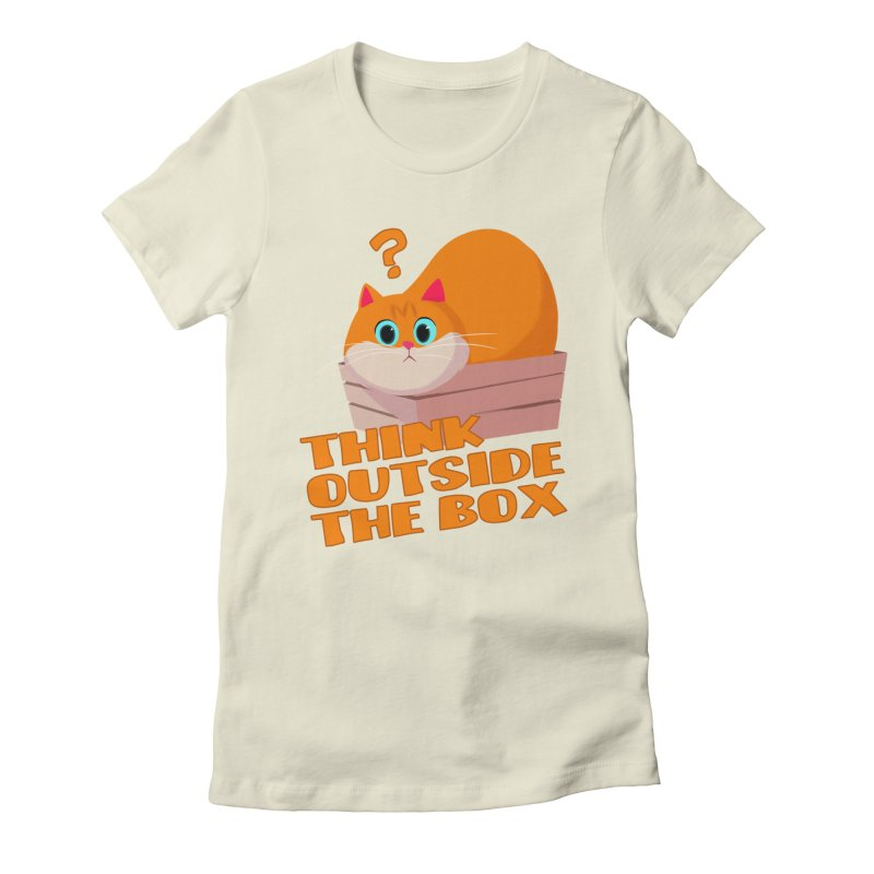 Think outside the Box? Women's Fitted T-Shirt by Hosico's Artist Shop