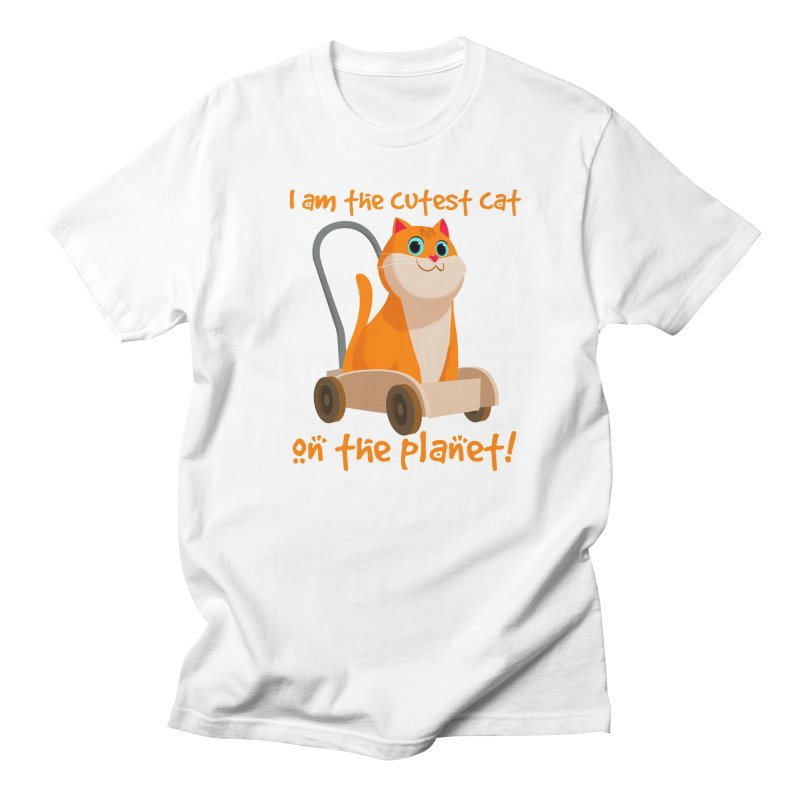I am the cutest cat on the planet! in Men's T-shirt White by Hosico's Artist Shop