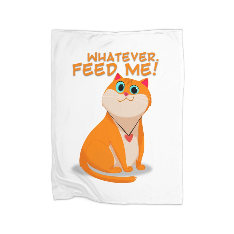 Whatever. Feed Me! Home Blanket by Hosico's Artist Shop