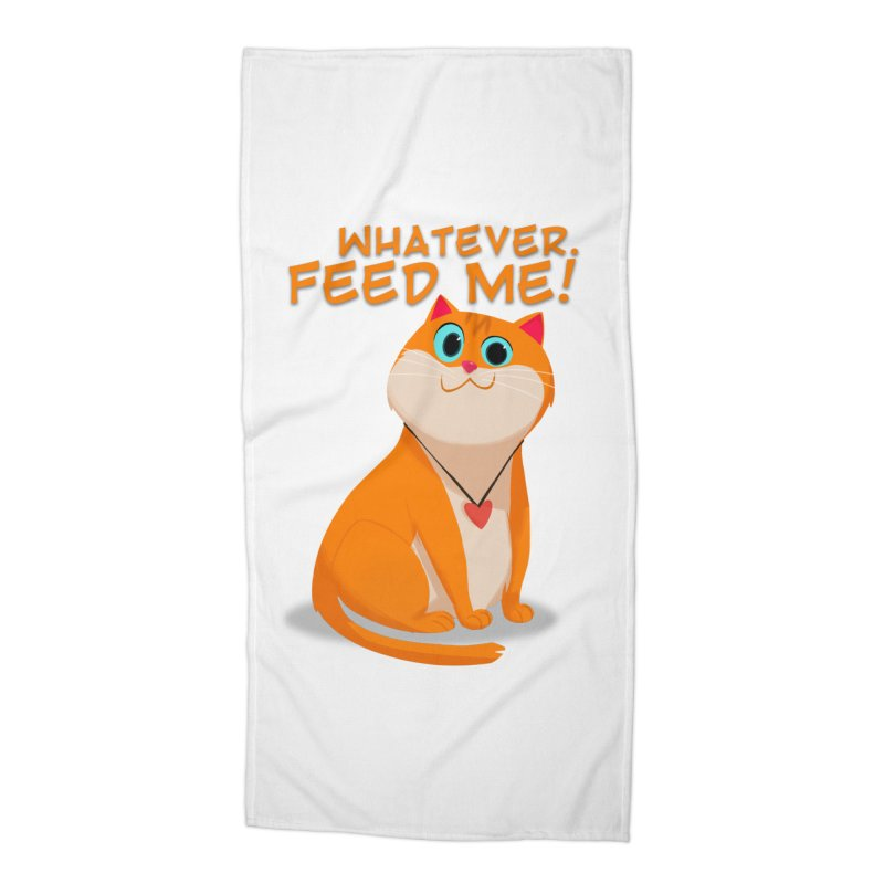 Whatever. Feed Me! Accessories Beach Towel by Hosico's Artist Shop