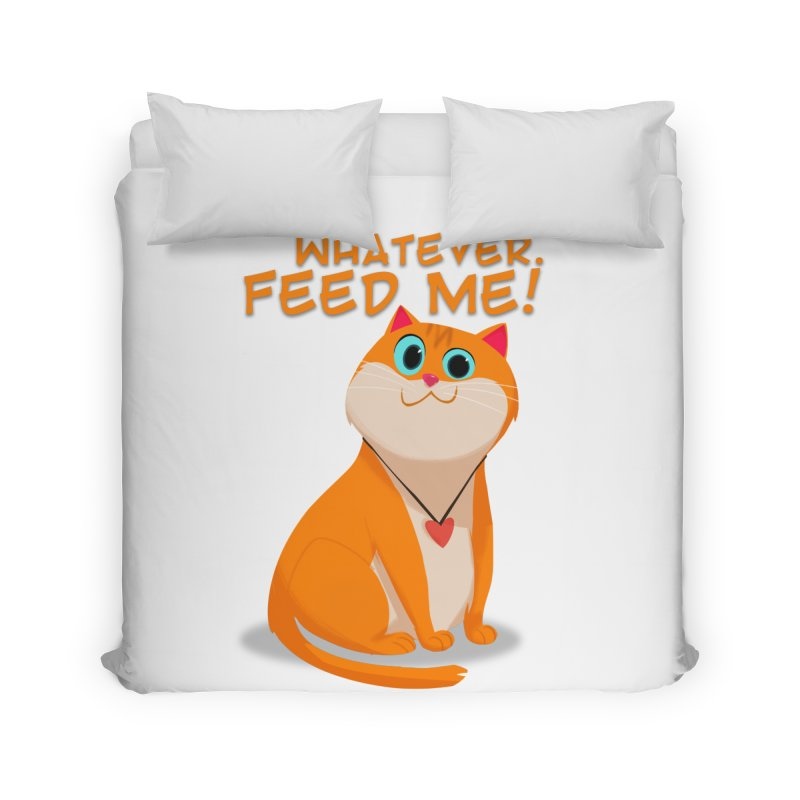 Whatever. Feed Me! Home Duvet by Hosico's Artist Shop