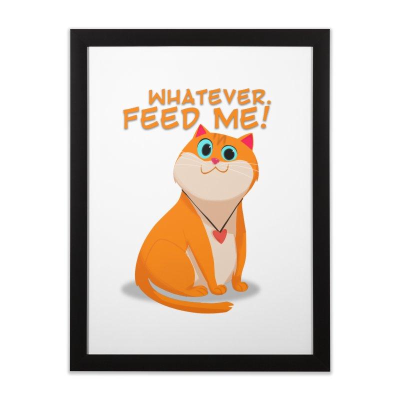 Whatever. Feed Me! Home Framed Fine Art Print by Hosico's Artist Shop