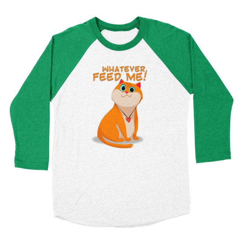 Whatever. Feed Me! Men's Baseball Triblend T-Shirt by Hosico's Artist Shop