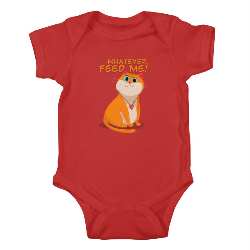 Whatever. Feed Me! Kids Baby Bodysuit by Hosico's Artist Shop