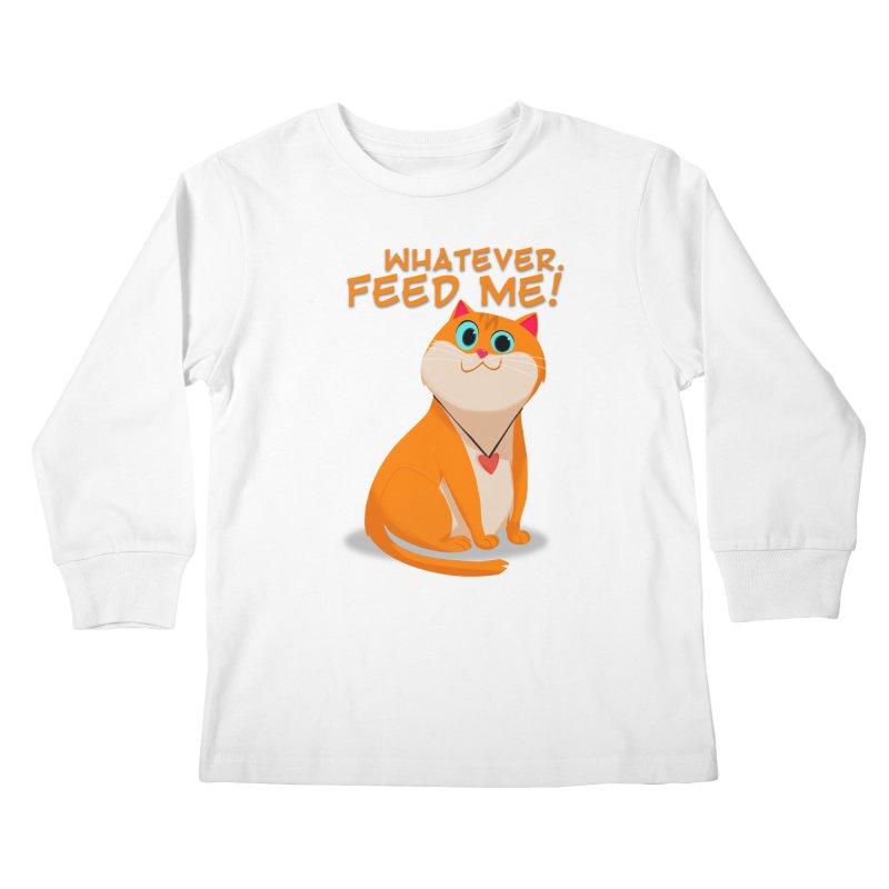Whatever. Feed Me! Kids Longsleeve T-Shirt by Hosico's Artist Shop