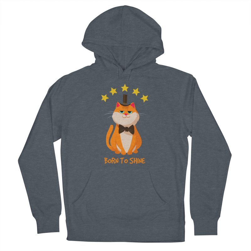 Born To Shine Men's Pullover Hoody by Hosico's Artist Shop