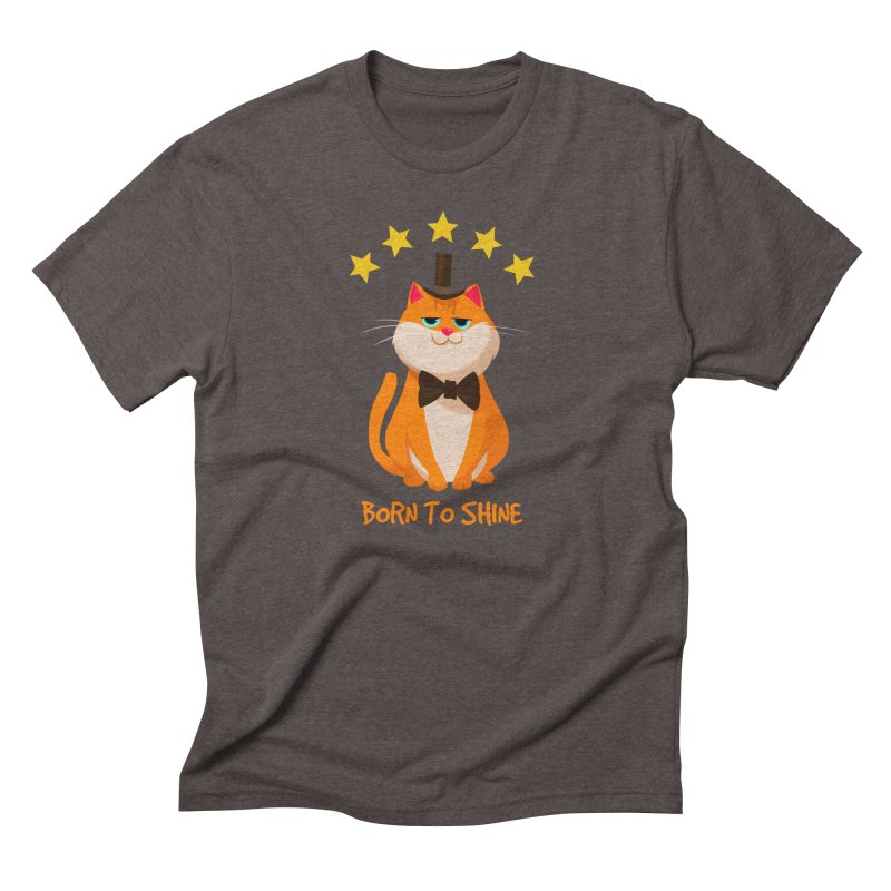 Born To Shine Men's Triblend T-shirt by Hosico's Artist Shop