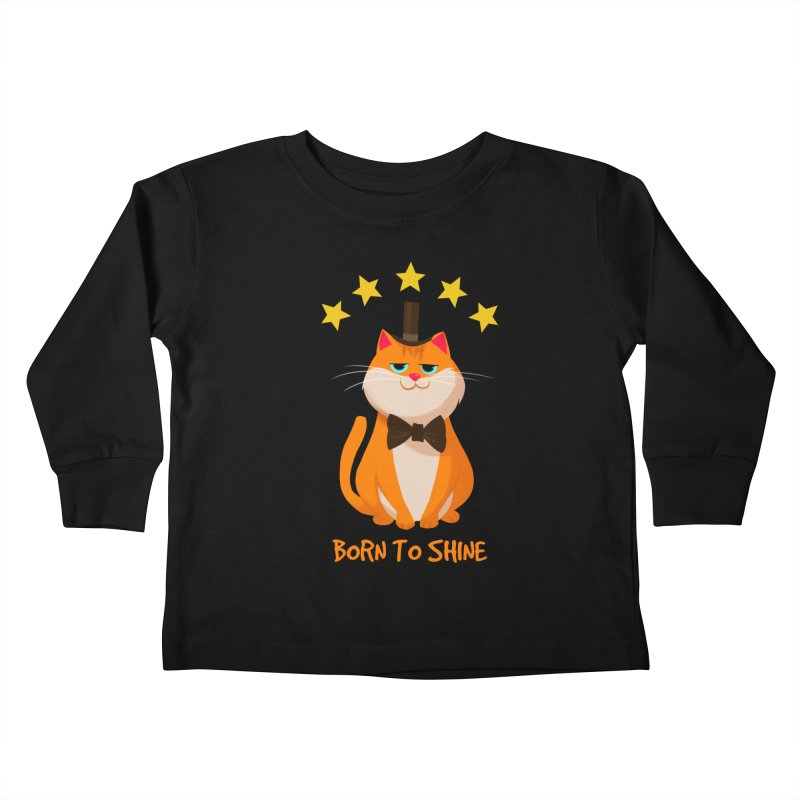 Born To Shine Kids Toddler Longsleeve T-Shirt by Hosico's Artist Shop