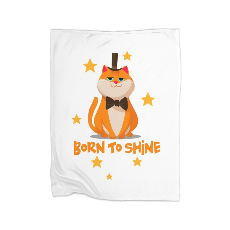 Born To Shine Home Blanket by Hosico's Artist Shop