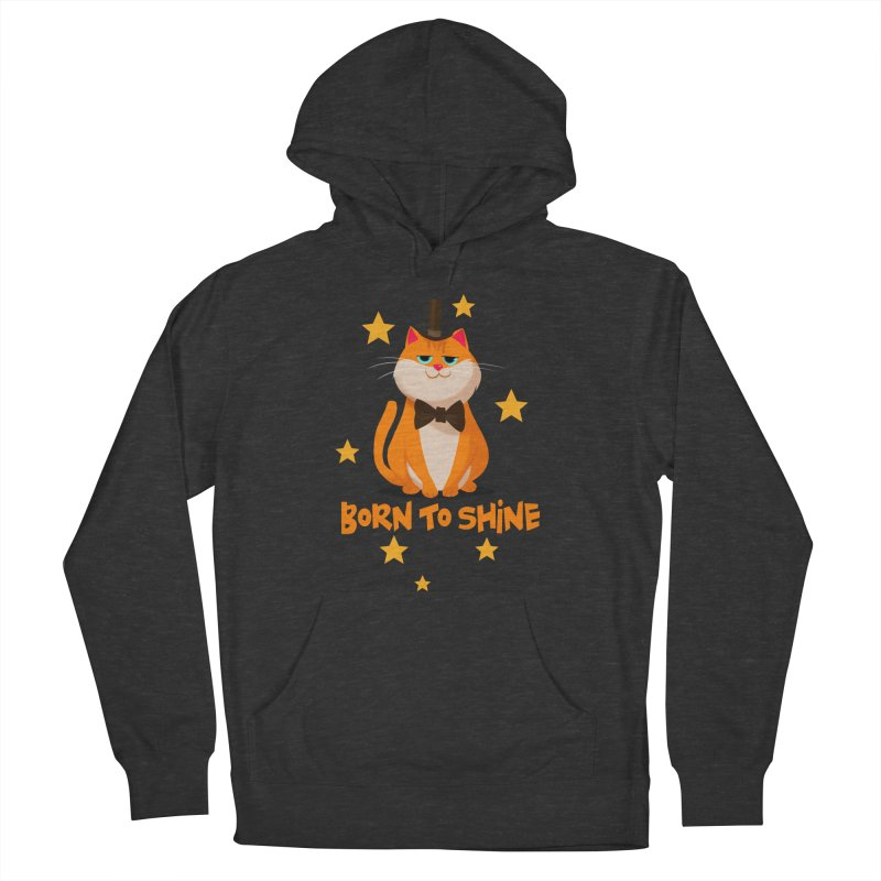 Born To Shine Women's Pullover Hoody by Hosico's Artist Shop