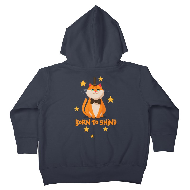 Born To Shine Kids Toddler Zip-Up Hoody by Hosico's Artist Shop