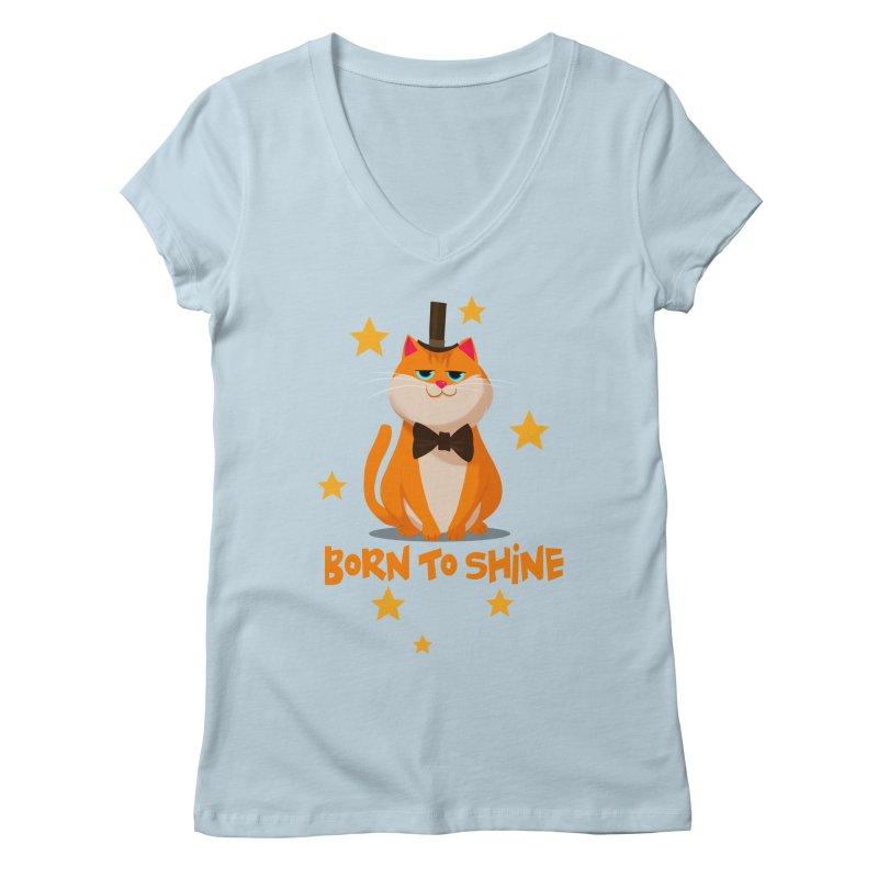 Born To Shine Women's V-Neck by Hosico's Artist Shop