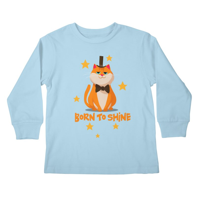 Born To Shine Kids Longsleeve T-Shirt by Hosico's Artist Shop