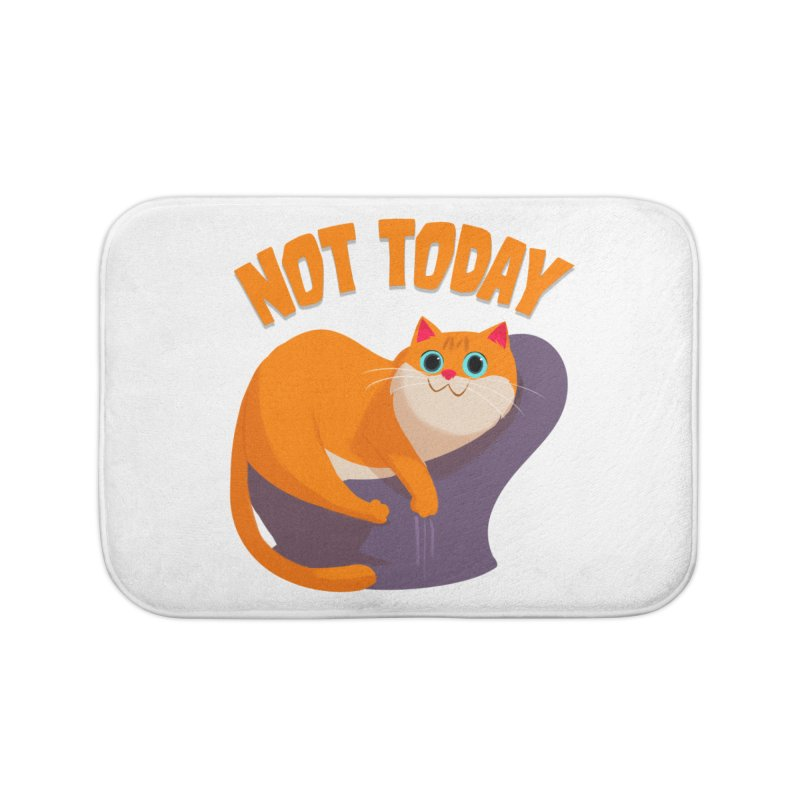 Not Today Home Bath Mat by Hosico's Artist Shop