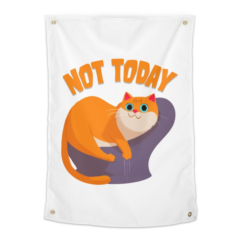 Not Today Home Tapestry by Hosico's Artist Shop