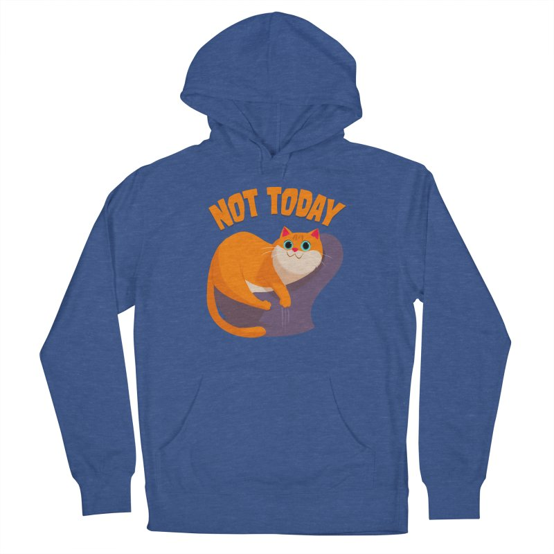 Not Today Men's Pullover Hoody by Hosico's Artist Shop
